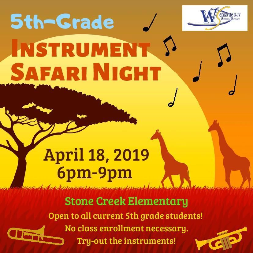INSTRUMENT SAFARI NIGHT Greetings Future 6th-grade Families,    We are excited to announce that Wen
