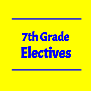 7th grade electives video for 2020-2021