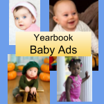 Baby Ads for Yearbook (8th grade only)